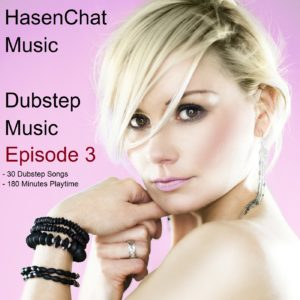 HasenChat Music - Dubstep Music - Episode 3