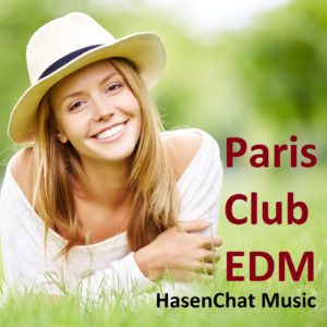 HasenChat Music - Paris Club EDM