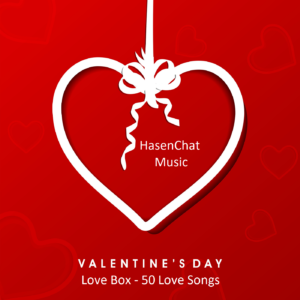 HasenChat Music - Valentines Day - Love Box