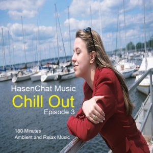 HasenChat Music – Chill Out – Episode 3